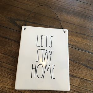 Rae Dunn/ let's stay home sign